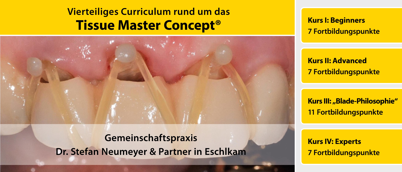Curriculum: Das Tissue Master Concept 2019 | Kurs: IMPLA
